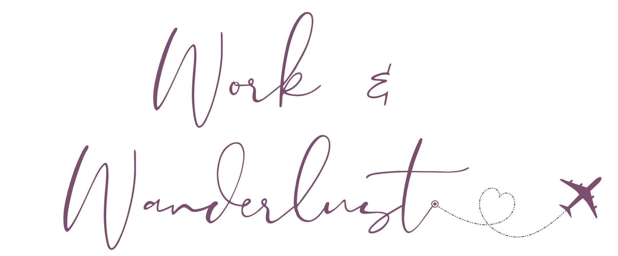 Work & Wanderlust